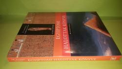 Dr. Ramses Seleem: Az illusztrált egyiptomi halottak könyve 2001.  7900.-Ft