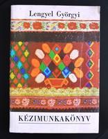 Kézimunkakönyv - Lengyel Györgyi