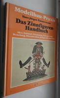 Das Zinnfiguren Handbuch Modellbau Praxis H-J. Zimmermann / Ón figurák