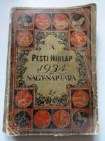 Pesti Hírlap 1934 évi nagy naptára - a Légrády Testvérek kiadványa
