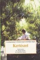 Magda Sándor · Marselek Sándor Kertészet A mezőgazdasági és élelmiszer-ipari technológia alapjai