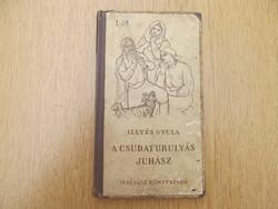 (1954) A csudafurulyás juhász - Illyés Gyula