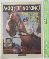Magyar Narancs újság / magazin 1996/41 Kamondi Zoltán Suchman Tamás olajgate szolgálati törvény