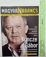 Magyar Narancs újság/magazin 2010/13 Kuncze Berlinger Edina Simicz Sándor Őze Áron Paprika Steen