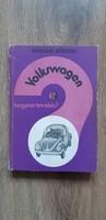 Wieslaw Jezewski : Volkswagen hogyan tovább?