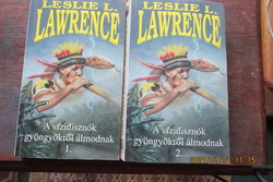 L.L.Lawrence: A vízidisznók gyöngyökről álmodnak
