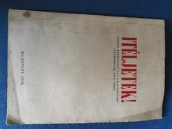 """""""Itéljetek! """"kiadvány.  Korabeli szórólappal-1939"""