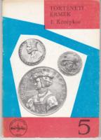 Történeti Érmek I. Középkor