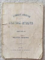 /1873/Izabella Királynő Legyező-Nyelve. Spanyol kútfők után írta Rejtey Regina. Pest Kiadja Lamper R