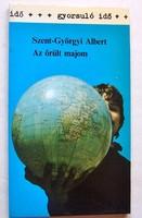 Szent-Györgyi Albert : Az őrült majom