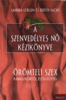 Leiblum-Sachs: A szenvedélyes nő kézikönyve Örömteli szex BESTLINE 2002