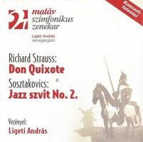 MATÁV Szimfonikus Zenekar, Richard Strauss, Sosztakovics, Ligeti András – Don Quixote / Jazz Szvit