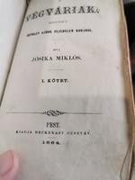 Jósika Miklós :Végváriak 1864.1-3.kötet teljes egybekötve!