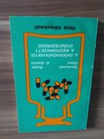 Buchwald Péter-Bodor A.András: A gyógynövényektől a megtervezett gyógyszerekig