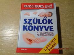 Ranschburg : Szülők könyve  féláron !