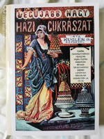 Legújabb nagy házi cukrászat - Kugler Géza - Reprint kiadás
