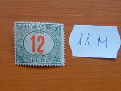 MAGYAR KIR. POSTA 12 FILLÉR 1915-1918 11M