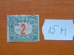 MAGYAR KIR. POSTA 2 FILLÉR 1915-1918 15M