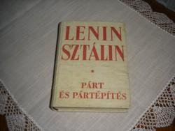 Antik könyvek! Lenin Sztálin - Párt és pártépítés