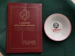 DKG kőolajipari emlékek, könyv, 25 éves porcelán tálka