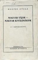 Hantos Gyula: Magyar tájak - Magyar kiválóságok (1936)