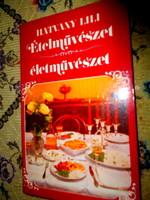 -Szakácskönyv---Hatvany Lili  Ételművészet életművészet.