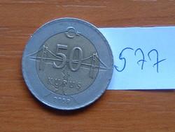 TÖRÖK 50 KURUS 2009 BOSZPORUSZ HÍD BIMETÁL #577