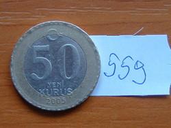 TÖRÖK 50 KURUS 2005 BÍMETÁL #559
