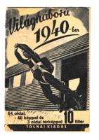 Világháború 1940-ben  - igazi ritkaság - A háború után a tiltott könyvek listájára került
