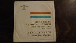 Magyar Himnusz, Rákóczi induló  - kis bakelit lemez