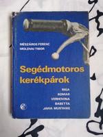 Mészáros Ferenc - Moldvai Tibor :Segédmotoros kerékpárok