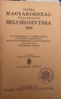 Csonka-Magyarország Közigazgatási Helységnévtára! 1941!