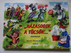 Házasodik a tücsök - népköltések - leporelló mesekönyv Radvány Zsuzsa rajzaival