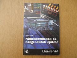 Elektronika: Rádiókészülékek és hangerősítők építése