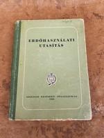 Erdőhasználati Utasítás 1958-ból