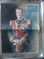 Vitéz Horthy Miklós kormányzó 75. születésnapjára kiadott emlék újság, papir régiség 1943-ból