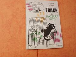 BÁLINT ÁGNES  Frakk,  a macskák réme, 1973