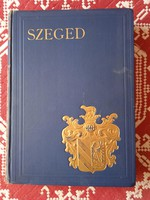 SZEGED  város monográfiája  1927