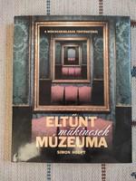 Simon Houpt - Eltűnt műkincsek múzeuma