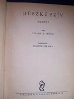 Pearl S. Buck Büszke szív  Fordította: Kosáryné Réz Lola