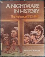 A NIGHTMARE IN HISTORY - THE HOLOCAUST 1933 - 1945    JUDAIKA