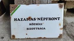 Zománc tábla Hazafias Népfront Községi Bizottsága felirattal, eredeti