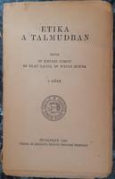 ETIKA A TALMUDBAN   I.     JUDAIKA