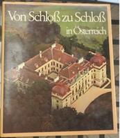 Von Schloss zu Scloss inÖsterreich - német nyelvű képeskönyv várakról
