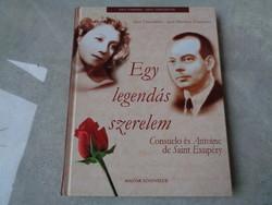 Egy legendás szerelem - Exupéry és Consuelo - féláron!