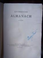 A Gyöngyösi István Társaság Almanachja. Budapest, 1938, Gyöngyösi István Társaság, 219 p. Fűzött pap