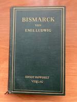 Emil Ludwig 2 db német nyelvű regénye 1926- / BISMARCK- WILHELM DER ZWEITE /