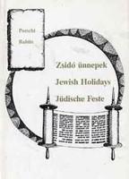 Zsidó ünnepek / Jewish Holidays / Jüdische Feste