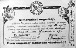 Kimaradasi engedely.1908.-Regi Kepeslap