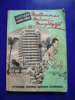 Jeney L.,Kárpáti György:Melbourne,Miami,Margitsziget/1957/